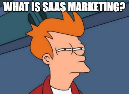 What Is SaaS MArketing